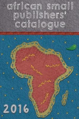 Picture of African Small Publishers' Catalogue 2016