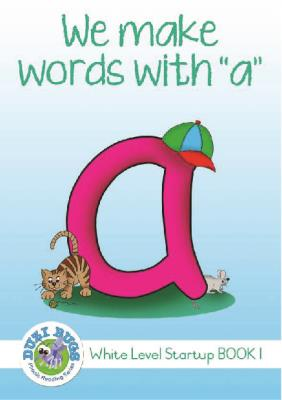 Picture of White start up level we make words 'A' : Grade 1: White Level Reader