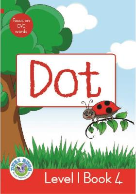 Picture of Dot : Level 1, Book 4 : Grade 1: Red Level Reader