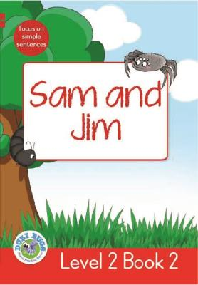 Picture of Sam and Jim : Level 2, Book 2 : Grade 1: Red Level Reader