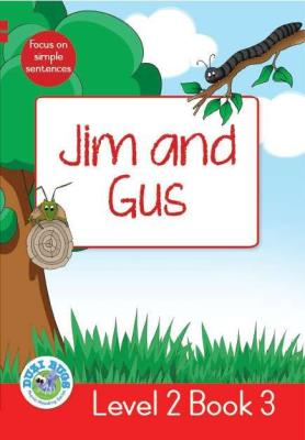 Picture of Jim and Gus : Level 2, Book 3 : Grade 1: Red Level Reader