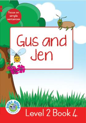 Picture of Gus and Jen : Level 2, Book 4 : Grade 1: Red Level Reader