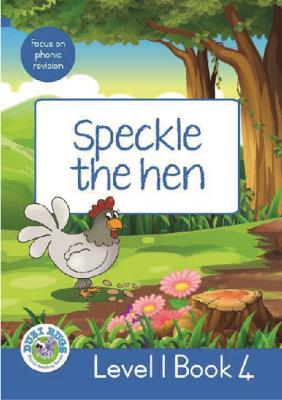 Picture of Speckle the Hen : Level 1, Book 4 : Grade 2: Blue Level Reader