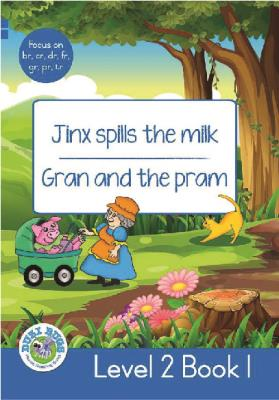 Picture of Jinx Spills the Milk - Gran and the Pram : Level 2, Book 1 : Grade 2: Blue Level Reader