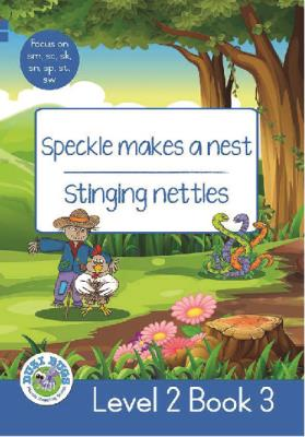 Picture of Speckle Makes a Nest - Stinging Nettles : Level 2, Book 3 : Grade 2: Blue Level Reader