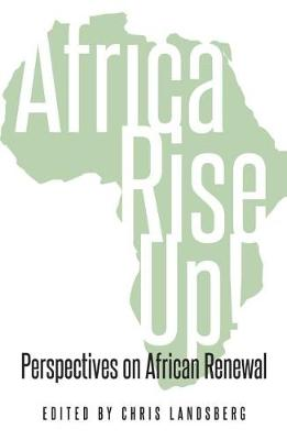 Picture of Africa Rise Up! : Perspectives on African Renewal