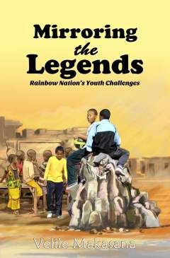 Mirroring the Legends : Rainbow Nation's Youth Challenges