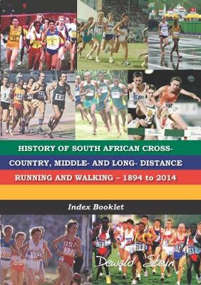Picture of History of South African cross-country, middle- and long- distrance running and walking 1894 to 2014 : Index booklet