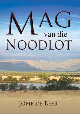 Picture of Mag van die noodlot