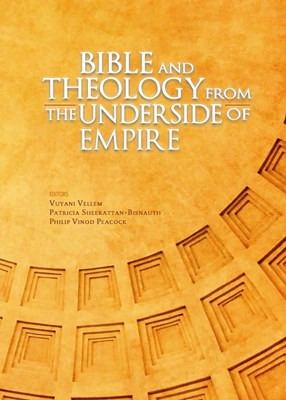 Picture of Bible and Theology from the Underside of Empire