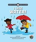 Picture of  I like water!: Grade 0 - Grade 1