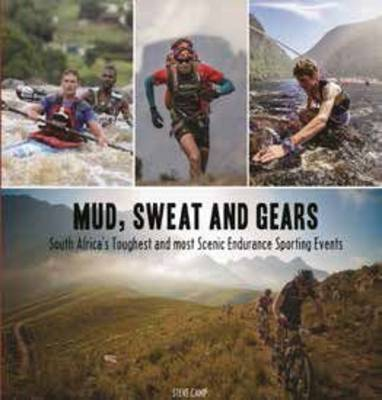 Picture of Mud, sweat and gears : South Africa's toughest and most scenic endurance sporting events