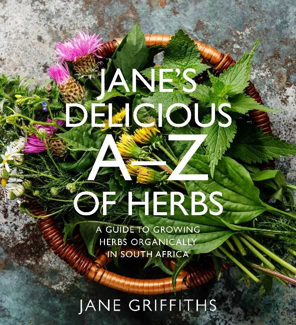 Picture of Jane's Delicious A-Z of Herbs : A Guide to Growing Herbs Organically in South Africa