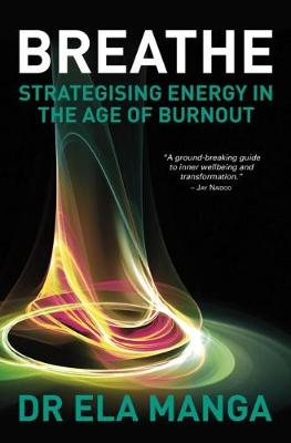 Picture of Breathe : Strategising energy in the age of burnout