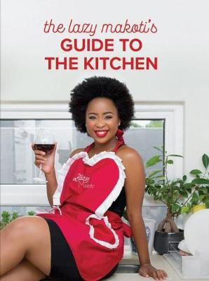 Picture of The Lazy Makoti's guide to the kitchen
