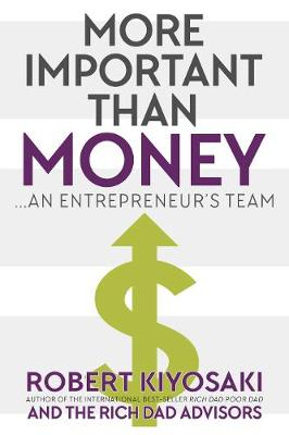 Picture of More Important Than Money: An Entrepreneur's Team