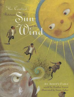The Contest Between the Sun and the Wind : An Aesop's Fable
