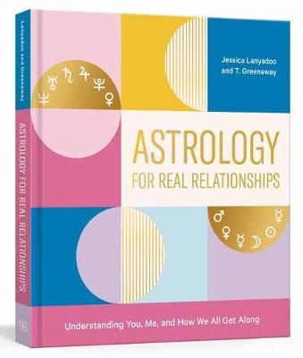 Picture of Astrology for Real Relationships : Understanding You, Me, and How We All Get Along