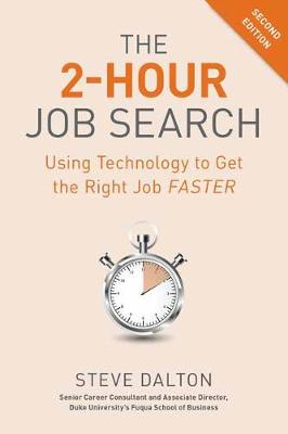 Picture of 2-Hour Job Search : Using Technology to Get the Right Job Faster