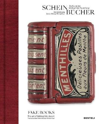 Picture of Fake Books : The Art of Bibliophilic Deceit