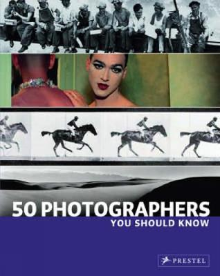 Picture of 50 Photographers You Should Know