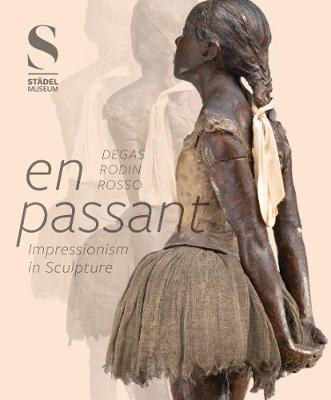 Picture of En Passant: Impressionism in Sculpture