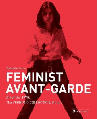 Picture of Feminist Avant-Garde: Art of the 1970s