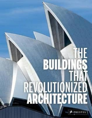 Picture of Buildings That Revolutionized Architecture