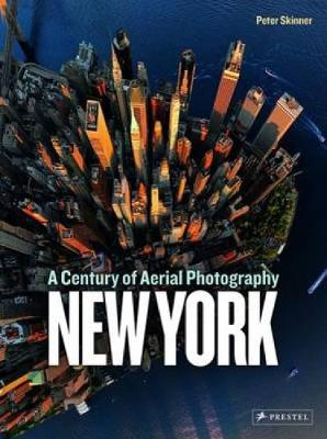 Picture of New York : A Century of Aerial Photography