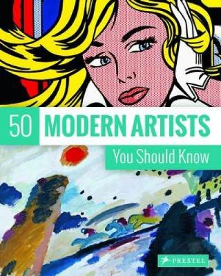 Picture of 50 Modern Artists You Should Know