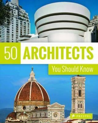 Picture of 50 Architects You Should Know