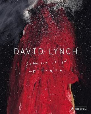 Picture of David Lynch: Someone Is in My House