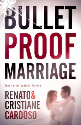Picture of Bullet Proof Marriage : Your Shield Against Divorce