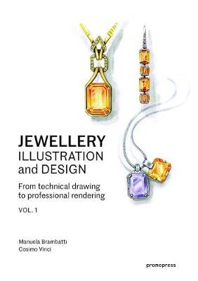 Picture of Jewellery Illustration and Design : Techniques for Achieving Professional Results