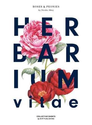 Picture of Herbarium Vitae Roses & Peonies: 1
