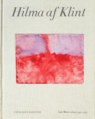 Picture of Hilma af Klint Catalogue Raisonne Volume VI: Late Watercolours (1922-1941)