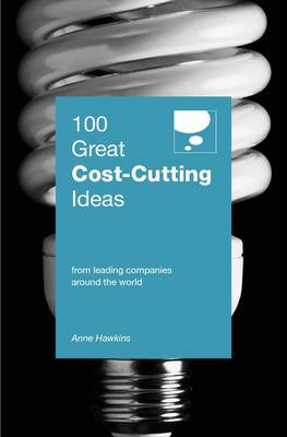 Picture of 100 Great Cost Cutting Ideas