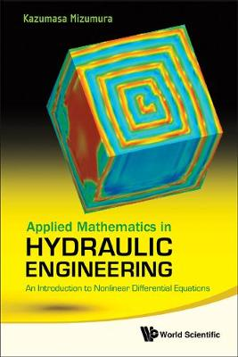 Picture of Applied Mathematics In Hydraulic Engineering: An Introduction To Nonlinear Differential Equations