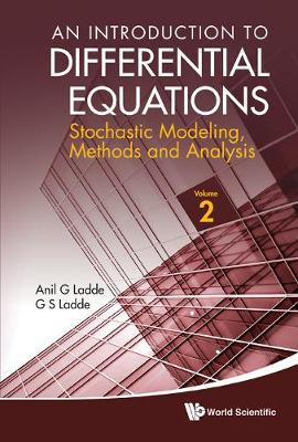 Introduction To Differential Equations, An: Stochastic Modeling, Methods And Analysis (Volume 2)