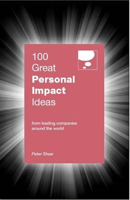 Picture of 100 Great Personal Impact Ideas