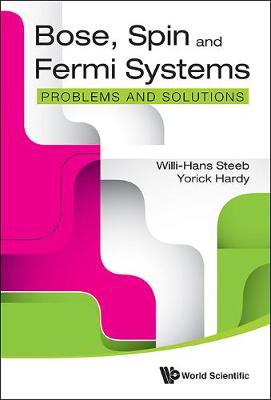 Picture of Bose, Spin And Fermi Systems: Problems And Solutions