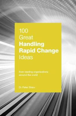 Picture of 100 Great Handling Rapid Change Ideas