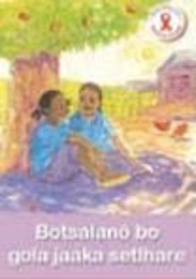 Picture of Botsalano bo gola jaaka setlhare : Gr 1 - 3: Reader : Home language