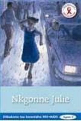 Picture of Nkgonne Julie : Gr 4 - 7: Reader : Home language